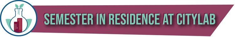CityLAB Semester in Residence